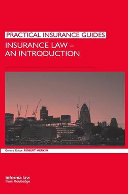 Insurance Law: An Introduction by Professor Robert M. Merkin