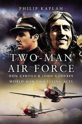 Two-Man Air Force by Philip Kaplan