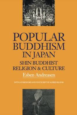 Popular Buddhism in Japan by Esben Andreasen