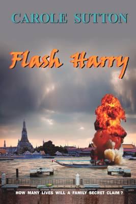 Flash Harry by Carole Sutton