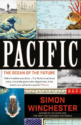 Pacific: The Ocean of the Future by Simon Winchester