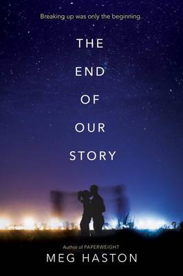 End of Our Story by Meg Haston