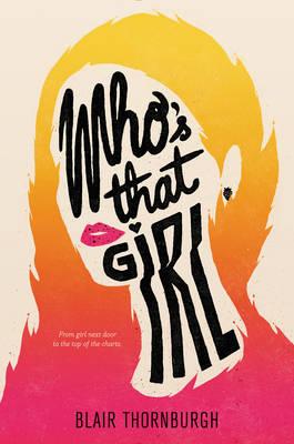Who's That Girl by Blair Thornburgh