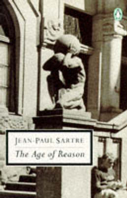 The The Age of Reason by Jean-Paul Sartre