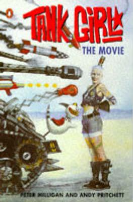 Tank Girl: Graphic Novelisation by Peter Milligan