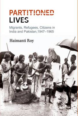 Partitioned Lives by Haimanti Roy