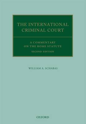 International Criminal Court by William A. Schabas