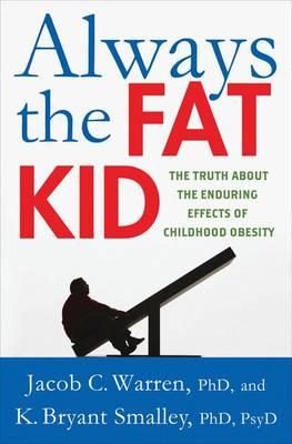 Always the Fat Kid by Jacob Warren