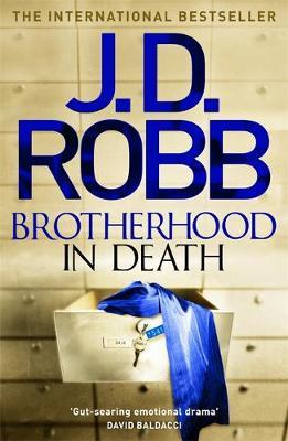Brotherhood in Death by J. D. Robb
