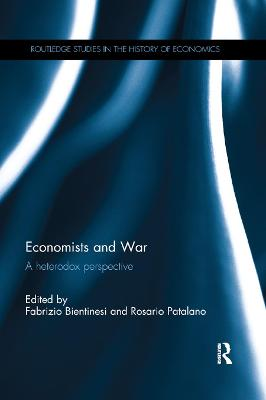 Economists and War: A heterodox perspective book
