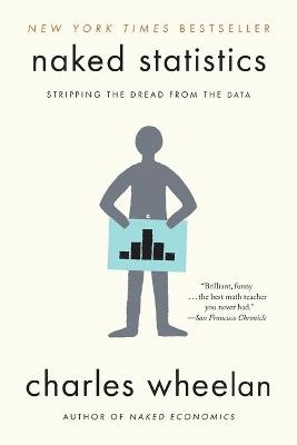 Naked Statistics by Charles Wheelan