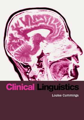 Clinical Linguistics by Louise Cummings