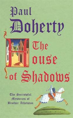 House of Shadows by Paul Doherty