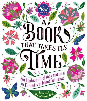 Book That Takes Its Time, A by Flow Magazine