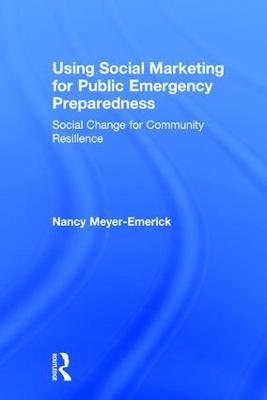 Using Social Marketing for Public Emergency Preparedness book