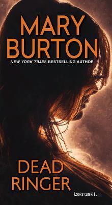 Dead Ringer by Mary Burton