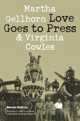 Love Goes to Press by Martha Gellhorn
