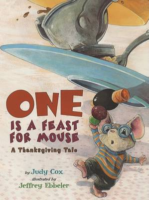 One Is a Feast for Mouse by Judy Cox