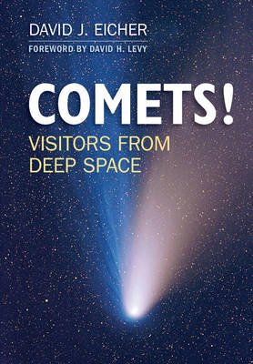 COMETS! by David J. Eicher