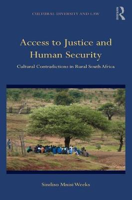 Access to Justice and Human Security by Sindiso Mnisi Weeks