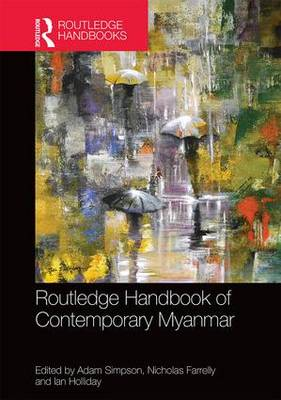 Routledge Handbook of Contemporary Myanmar by Adam Simpson