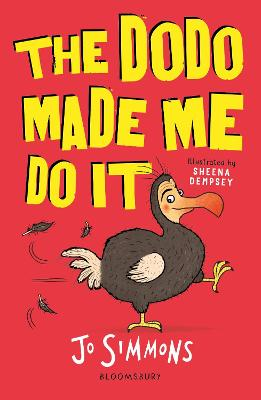Dodo Made Me Do It by Jo Simmons