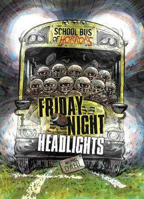 Friday Night Headlights by Michael Dahl