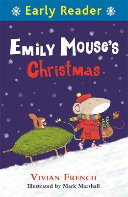 Early Reader: Emily Mouse's Christmas book
