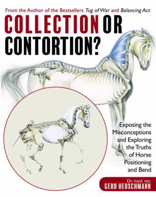 Collection or Contortion? by Dr Gerd Heuschmann