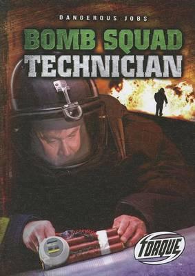 Bomb Squad Technician by Nick Gordon