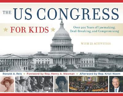 The US Congress for Kids by Ronald A. Reis