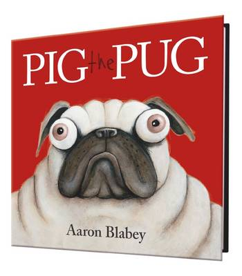 Pig the Pug HB + Canvas by Aaron Blabey