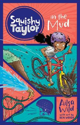 Squishy Taylor in the Mud by Ailsa Wild