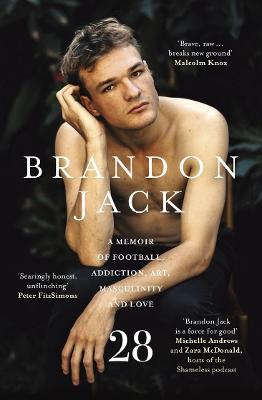 28: A memoir of football, addiction, art, masculinity and love book