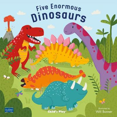 Five Enormous Dinosaurs by Will Bonner