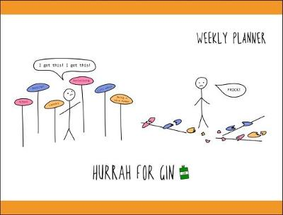 Hurrah For Gin Weekly Planner by Katie Kirby