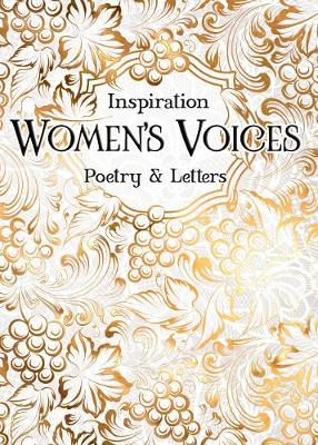 Women's Voices: Poetry & Letters by Flame Tree Studio