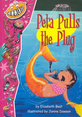 Peta Pulls the Plug by Elizabeth Best