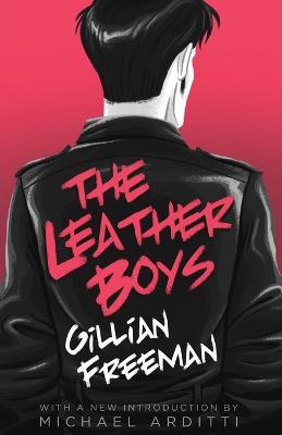 The Leather Boys by Gillian Freeman