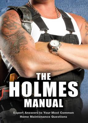 The Holmes Manual by Mike Holmes