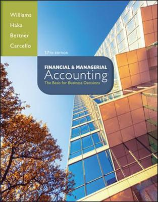 Financial & Managerial Accounting by Mark S. Bettner