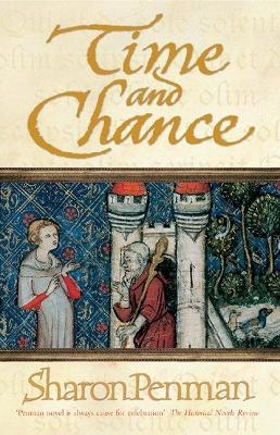 Time and Chance by Sharon Penman