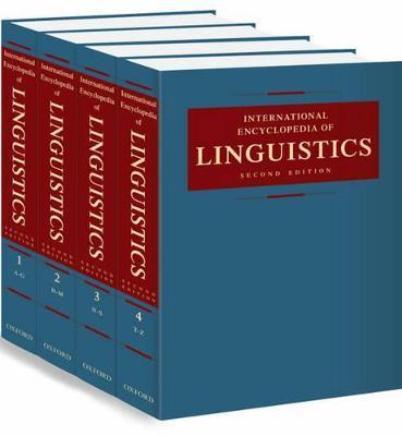 International Encyclopedia of Linguistics by William Frawley