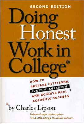 Doing Honest Work in College by Charles Lipson