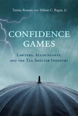 Confidence Games by Tanina Rostain
