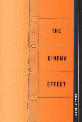 The Cinema Effect by Sean Cubitt