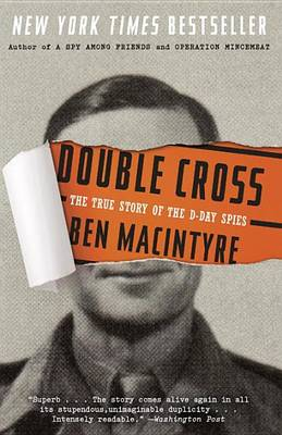 Double Cross by Ben Macintyre