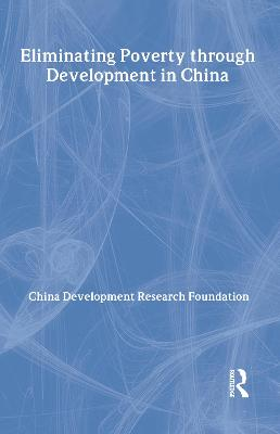 Eliminating Poverty Through Development in China book