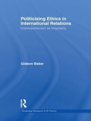 Politicising Ethics in International Relations book