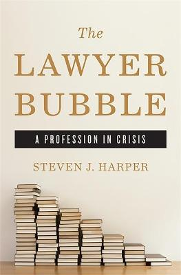 Lawyer Bubble by Steven Harper